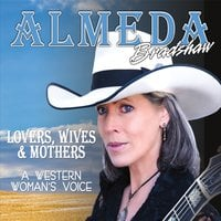 Almeda Bradshaw | Lovers, Wives & Mothers: A Western Woman's Voice