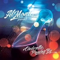 Al Monte | Cinderella Passing By