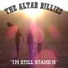The Altar Billies: I