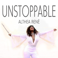 Althea Rene | Unstoppable