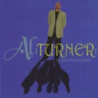Al Turner | It's Good To Have Friends