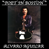 Alvaro Aguilar | Poet in Boston