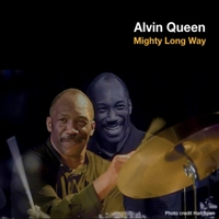 Alvin Queen | Mighty Long Way