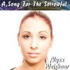 Alyxx Weishaar: A Song for the Sorrowful