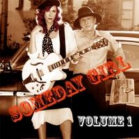 Someday Girl: Someday Girl, Vol. I