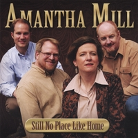 Amantha Mill | Still No Place Like Home