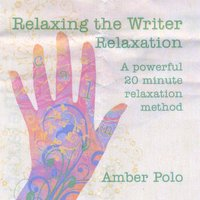 Amber Polo | Relaxing the Writer Relaxation