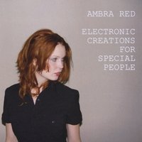 Ambra Red | Electronic Creations For Special People
