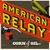AMERICAN RELAY: Corn & Oil