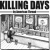 American Thread: Killing Days