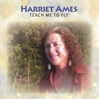 Harriet Ames | Teach Me To Fly