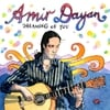Amir Dayan: Dreaming of You