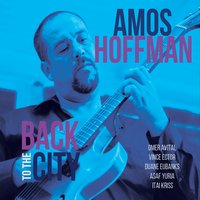 Amos Hoffman | Back to the City