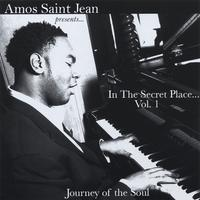 Amos Saint Jean | In The Secret Place (Vol. 1) Journey of the Soul (CD)