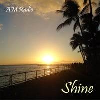 Am Radio: Shine