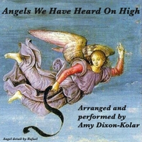 Amy Dixon-Kolar | Angels We Have Heard On High