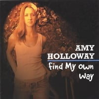 AMY HOLLOWAY: Find My Own Way