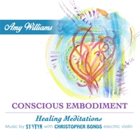 Amy Williams, Styvyn & Christopher Bonds | Conscious Embodiment
