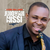 Utibe Williams | Jehovah Nissi | CD Baby Music Store
