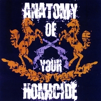 Anatomy of Your Homicide | Anatomy of Your Homicide