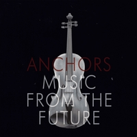 Anchors | Music From The Future
