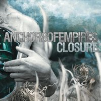 Anchors of Empires | Closure - EP