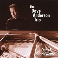 The Dave Anderson Trio | Out of Nowhere