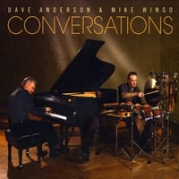 Dave Anderson & Mike Wingo | Conversations