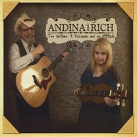 Andina and Rich | Two Guitars, A Dulcimer and an Attitude