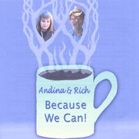 Andina and Rich | Because We Can
