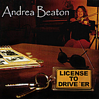 Andrea Beaton | License To Drive 'Er