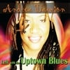 Andrea Dawson: Left With The Uptown Blues