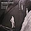 Andrea Guzzoletti: Invisible Cities
