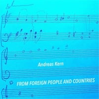 Andreas Kern | From Foreign People and Countries