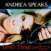 Andrea Speaks | Devil's Throat