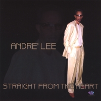 Cover: Andre Lee - Straight from the Heart