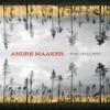 Andre Maaker: Minu Laulu Pidu