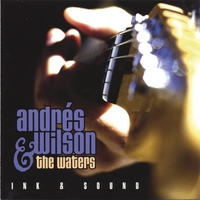 Andrés Wilson & The Waters | Ink & Sound