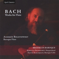 Andrew Bolotowsky & Brookyn Baroque | Bach: Works for Flute