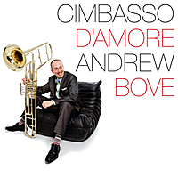 Andrew Bove | Cimbasso D'Amore