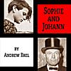 Andrew Brel: Sophie and Johann