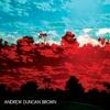 Andrew Duncan Brown: Andrew Duncan Brown