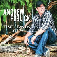 Andrew Frelick | Time Stands Still