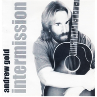 Andrew Gold | Intermission