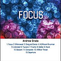 Andrew Grade: Focus