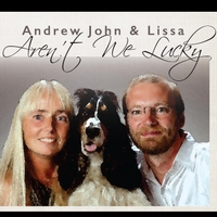 Andrew John & Lissa | Aren't We Lucky (2016)
