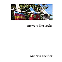 Andrew Kreider | Answers Like Socks