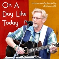 Andrew Lobb | On a Day Like Today