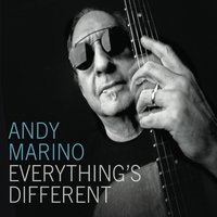 Andy Marino | Everything's Different