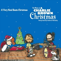 "Andrew McAuley | A Very Kind Beats Christmas: The Music of ""A Charlie Brown Christmas"" Interpreted"